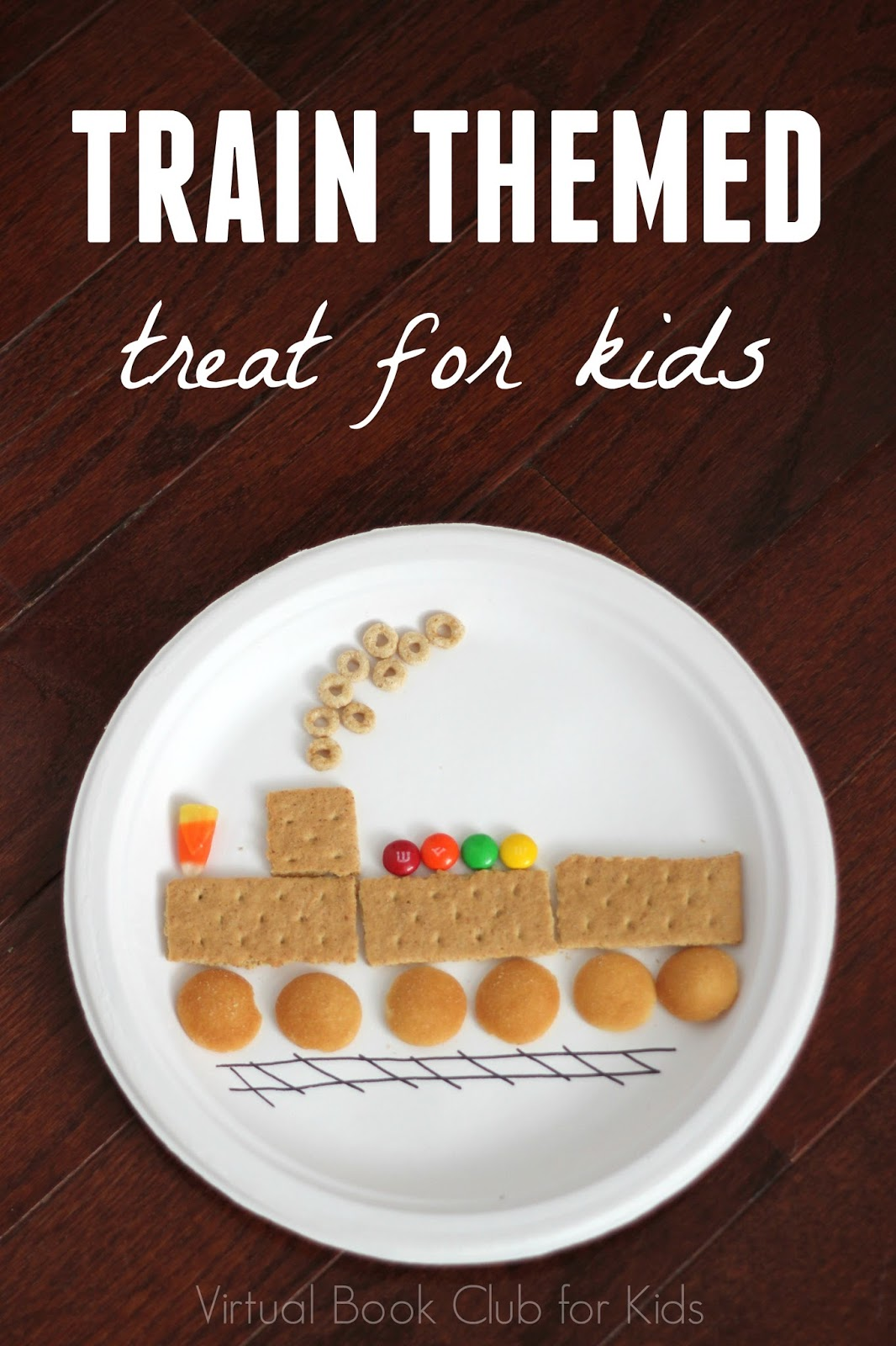 Toddler approved train themed treat for kids for Fun kid food crafts