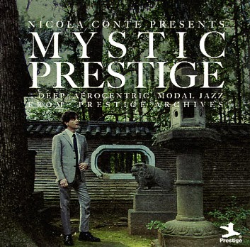 Nicola Conte Presents Mystic Prestige (Universal Music Japan) re. 31 Mar 2014