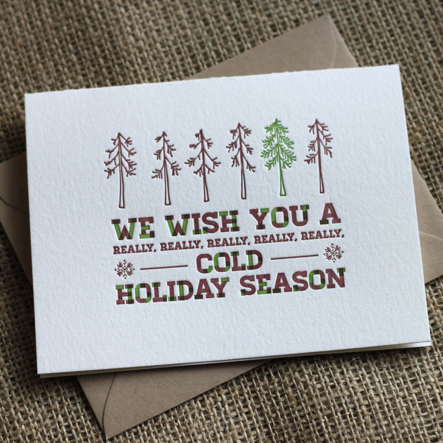 our first of two letterpress holiday cards this year was inspired by our annoying neighbors the pine beetles yep theyve done a number on the colorado - Letterpress Holiday Cards