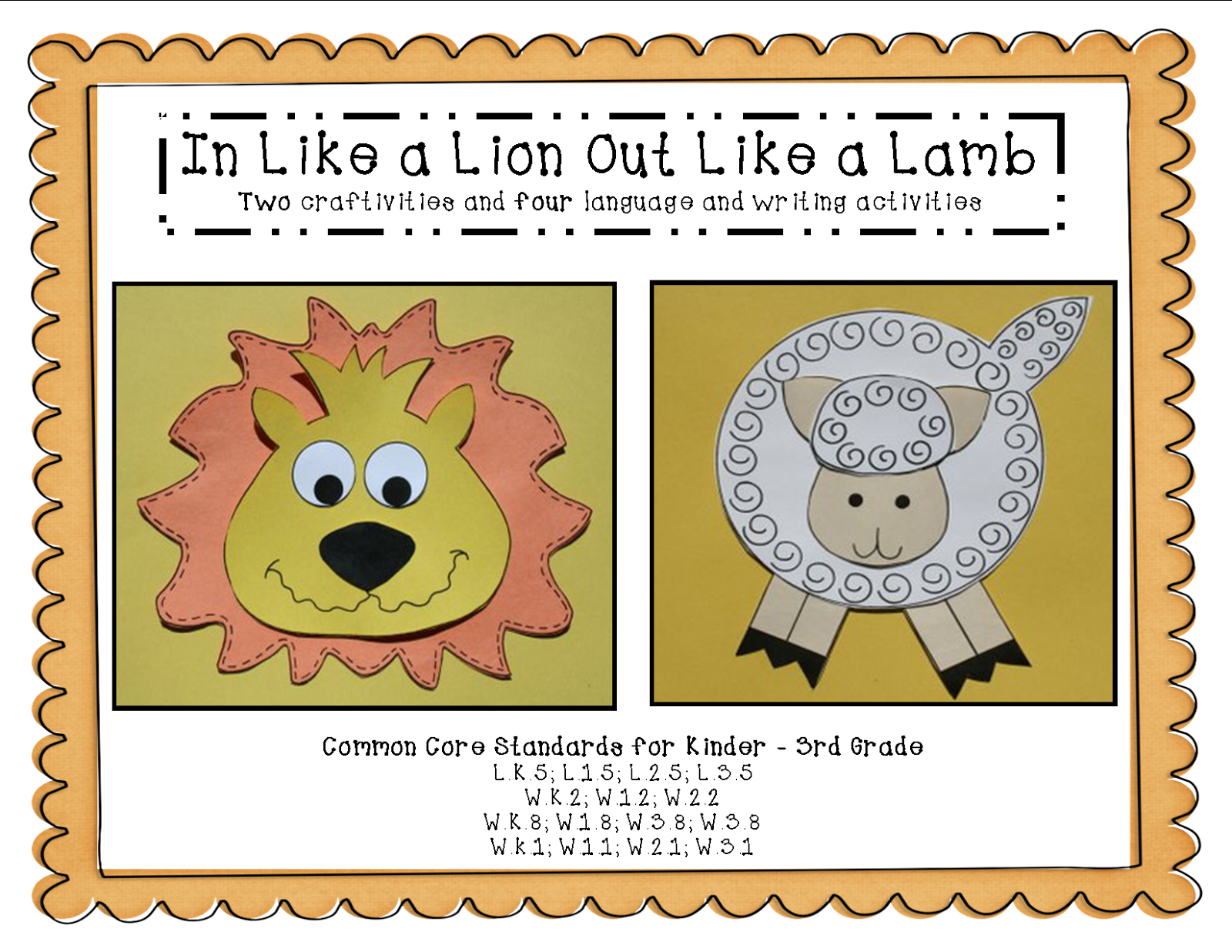 http://www.teacherspayteachers.com/Product/In-Like-a-Lion-Out-Like-a-Lamb-Craftivity-and-Four-Language-Arts-Activities-1109523