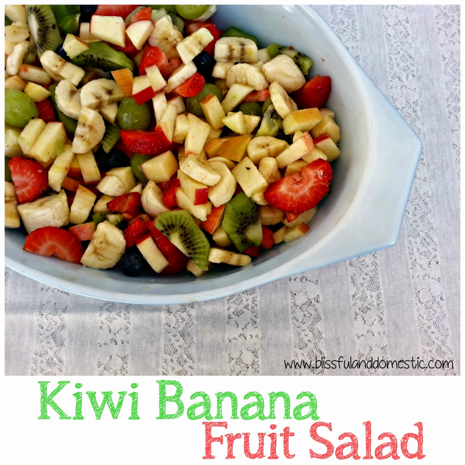 Kiwi Banana Fruit Salad...