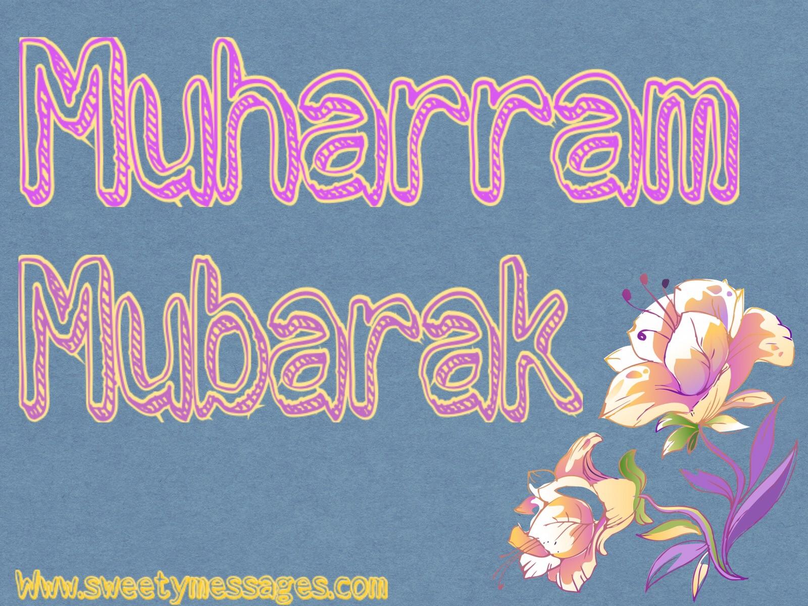 Muharram Mubarak Messages And Images Beautiful Messages