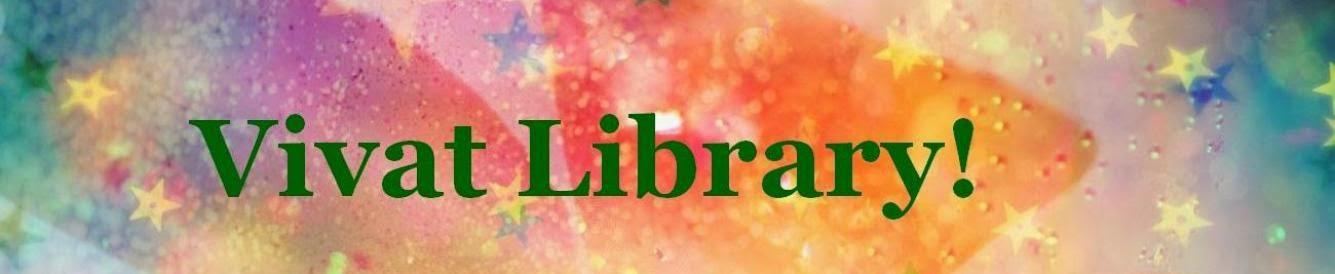 Vivat Library!