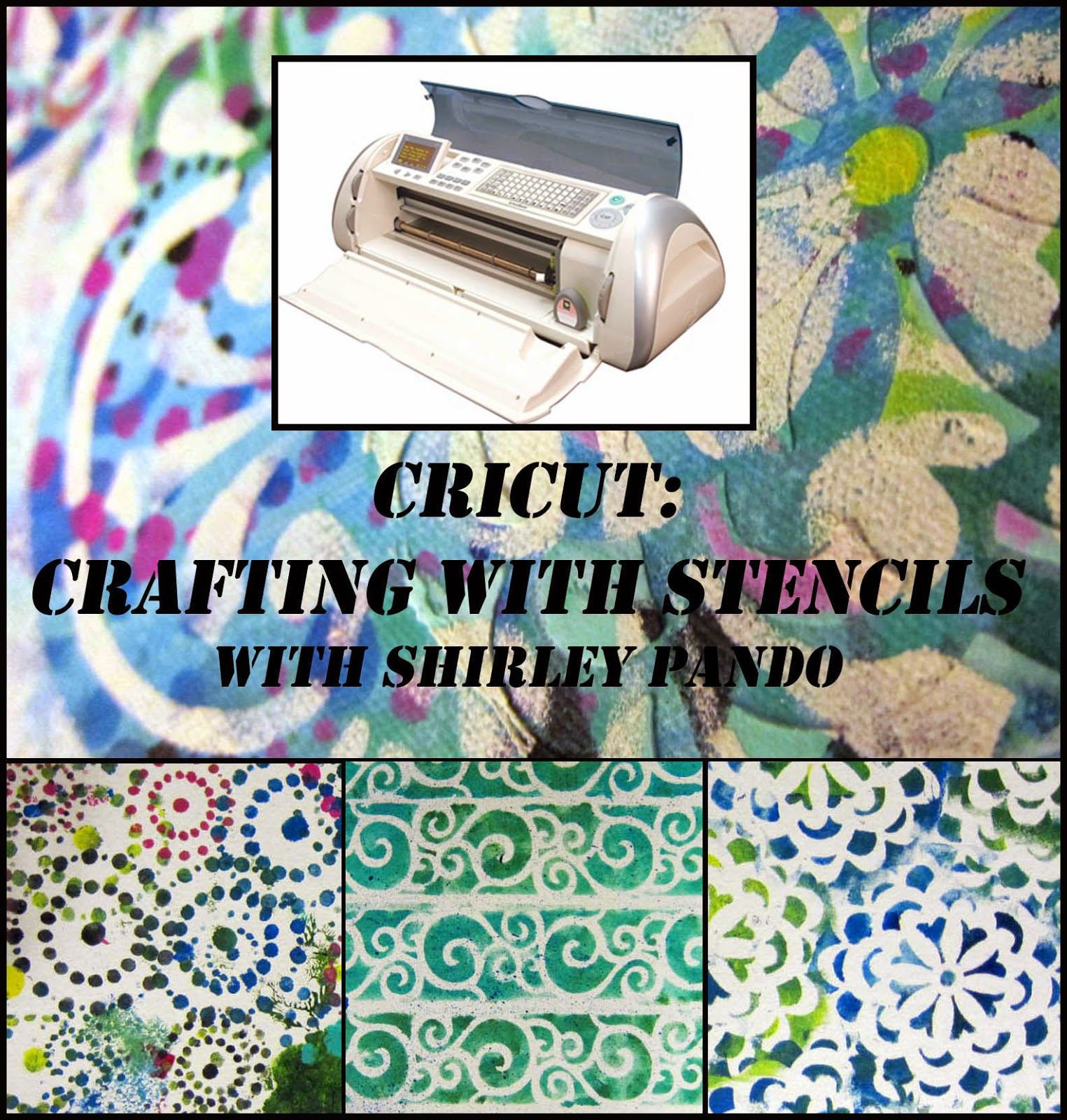 http://www.craftclassesonline.com/cricut--crafting-with-stencils.html