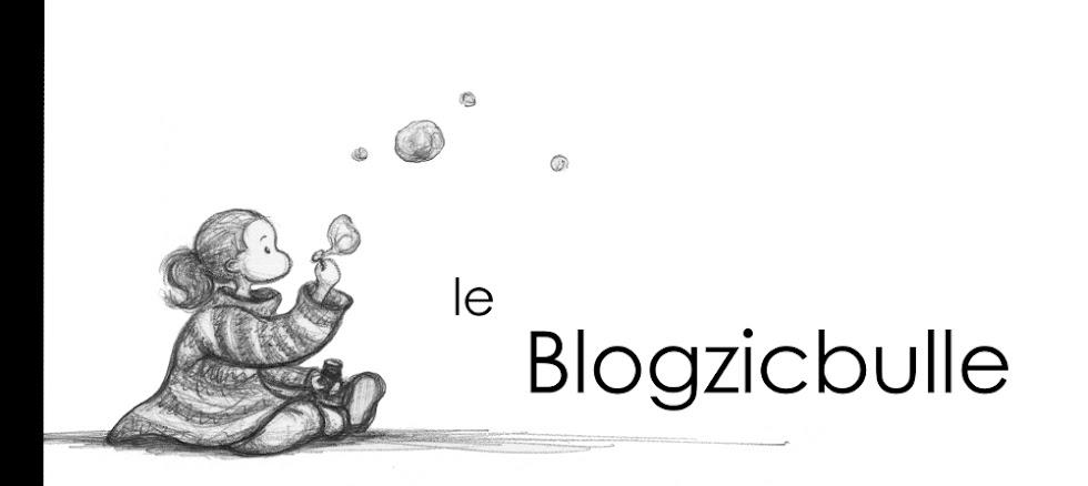 le Blogzicbulle