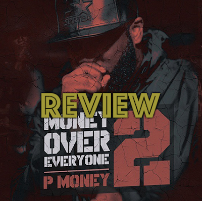 P MONEY - MONEY OVER EVERYONE 2 REVIEW