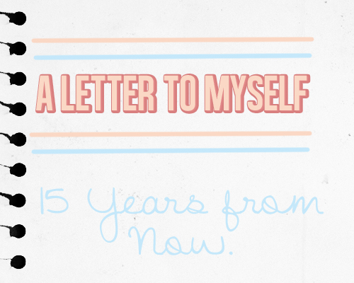 Sams Great Perhaps A Letter To Myself 15 Years From Now