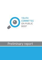 """Διαβάστε την προκαταρκτική έκθεση της """"Επιτροπής Αλήθειας Δημοσίου Χρέους"""""""