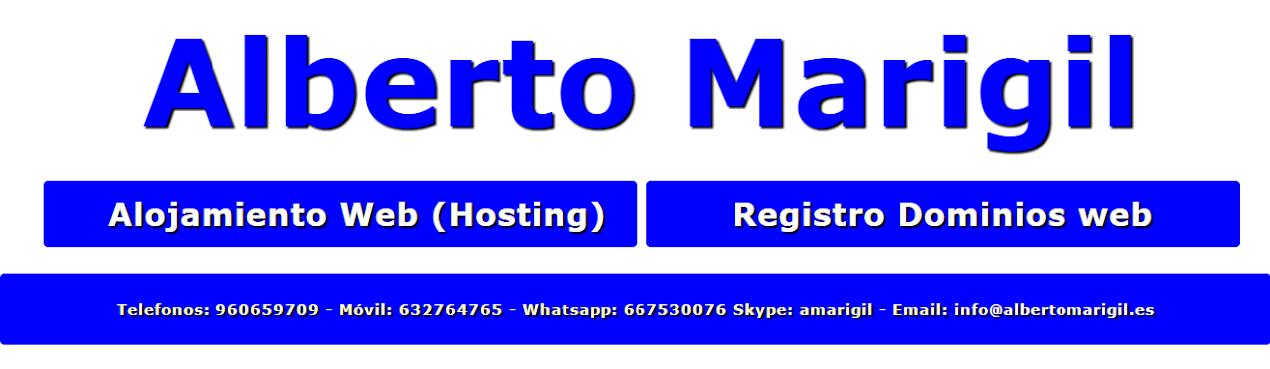 ALBERTO MARIGIL: Hosting Alojamiento Web en Servidores.