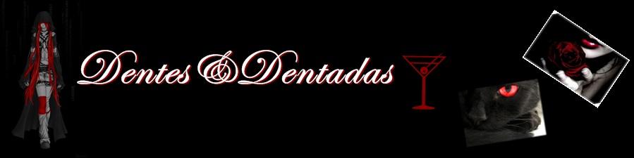 Dentes e Dentadas