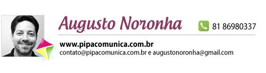 Augusto Noronha - Pipa Comunicação