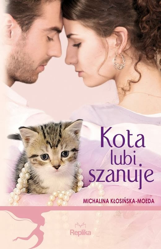"""Kota Lubi szanuje"" Michalina Kłosińska-Moeda"