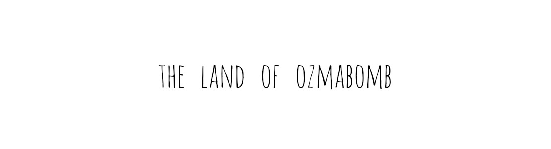 the land of ozmabomb