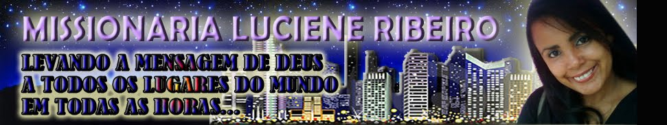 MISSIONARIA LUCIENE RIBEIRO