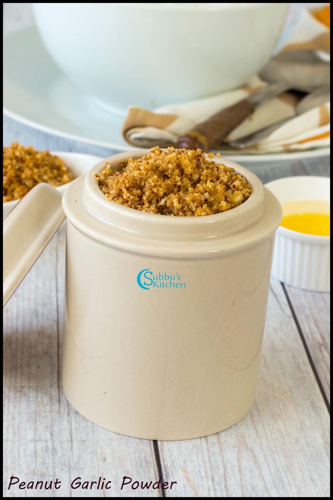Peanut Garlic Podi Recipe | Spicy Peanut with Garlic Powder | Subbus ...