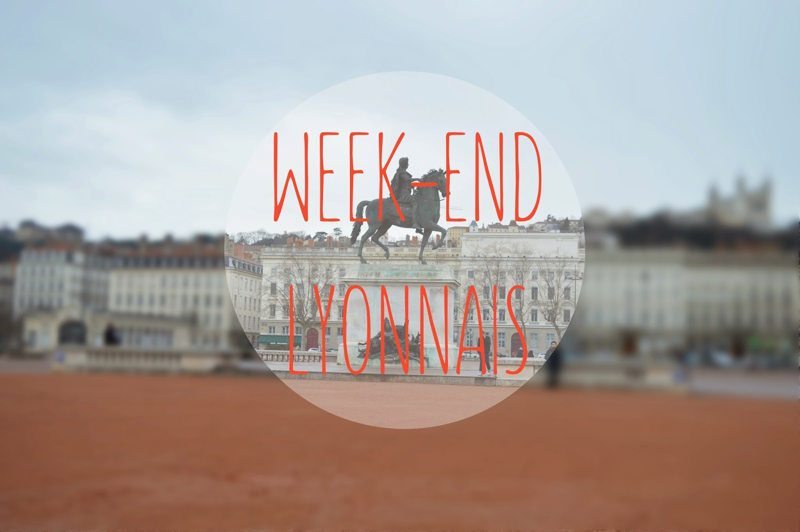 bellecour-lyon-statue-louis-xiv-week-end