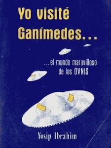 Libro: Yo visité Ganímedes. ( para descargarlo o leerlo online click en la imagen)