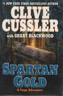 Spartan Gold: FARGO Adventures #1, Cussler, Clive and Blackwood, Grant, Used; Good