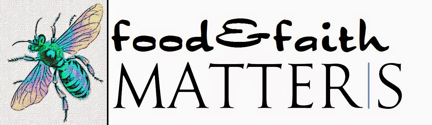 Check out food&faith Matters: