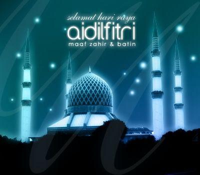 Selamat Hari Raya Aidilfitri Maaf Zahir dan Batin
