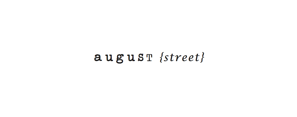 August Street Blog