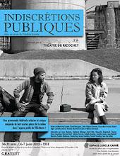 Parc Lafontaine/ Indiscrétions publiques
