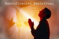 SANTIFICACION ESPIRITUAL