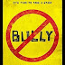[Trailer] Bully Movie