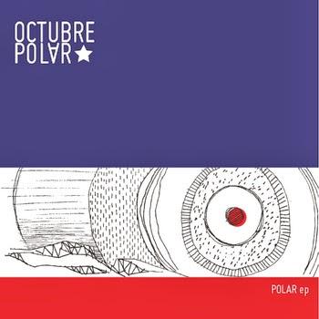 Octubre Polar Polar EP