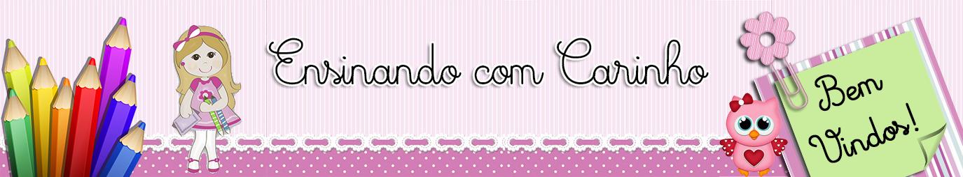 ENSINANDO COM CARINHO