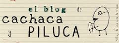 el blog de cachaca y piluca
