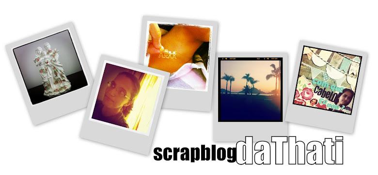 Scrapblog da Thati