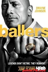 Cao Thủ Bóng Bầu Dục Phần 1 - Ballers Season 1