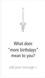 less cancer more birthdays