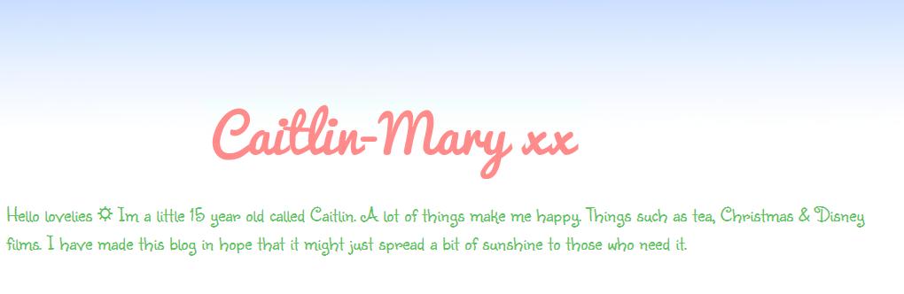 Caitlin-Mary xx