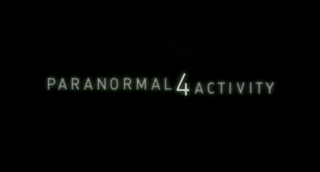 Paranormal Activity 4 horror film title directed by Henry Joost and Ariel Schulman, starring Katie Featherston, Mia Rose Frampton, Brady Allen, and Matt Shively distributed by Paramount Pictures