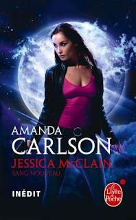 Jessica McClain, tome 1 : Sang nouveau - Amanda Carlson