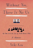 bookcover of  WITHOUT YOU, THERE IS NO US: My Time with the Sons of North Korea's Elite by Suki Kim