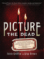 Cover of Picture the Dead by Adele Griffin and Lisa Brown