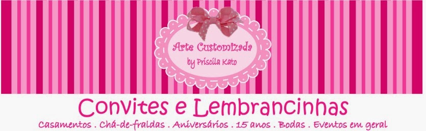 Arte Customizada by Priscila Kato