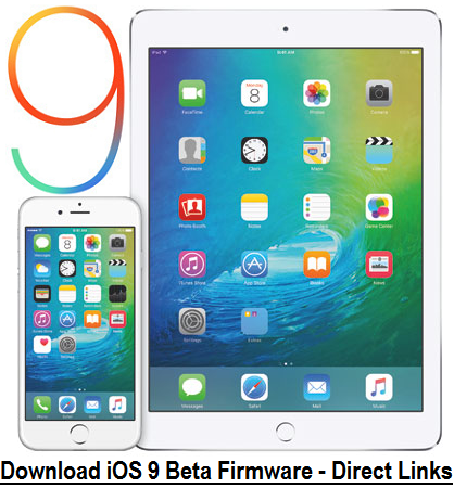 Download iOS 9 Beta IPSW Firmware & Xcode 7 Beta DMG for iPhone, iPad, iPod & Apple TV - Direct Links