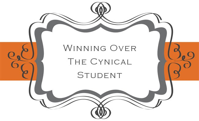 Winning Over The Cynical Student