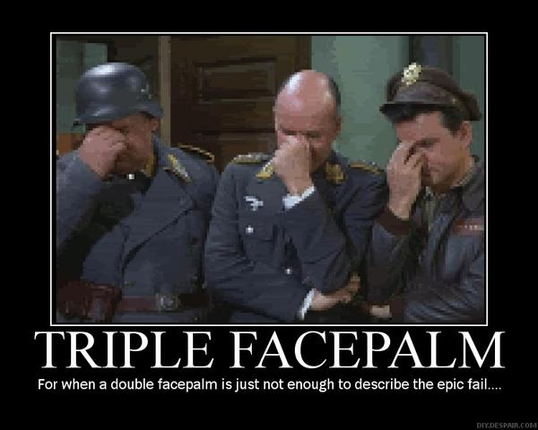 [Image: 181148-triple_facepalm_super.jpg]