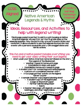 http://www.teacherspayteachers.com/Product/Native-American-LegendsResourcesideasActivities-to-help-with-legend-writing-677579