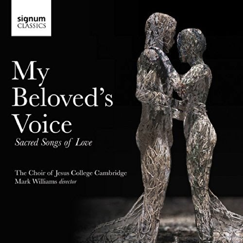 My Beloved's Voice - Signum Classics