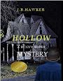 Hollow by J B Hawker