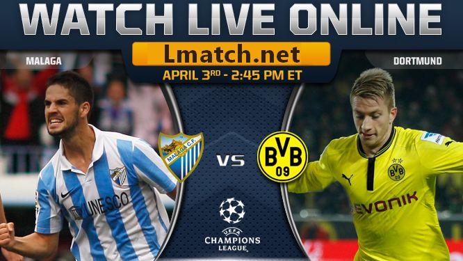 Malaga vs Borussia Dortmund LIVE en direct ONLINE