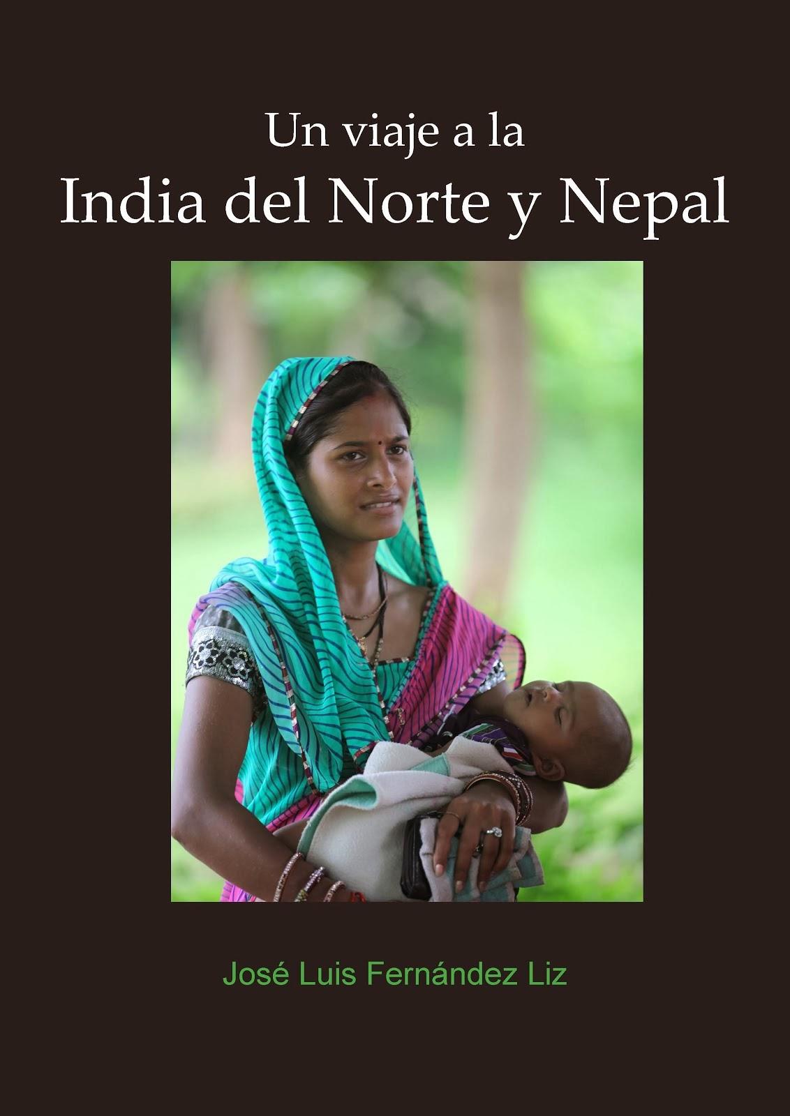 Un viaje a la India del Norte y Nepal