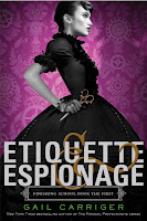 book cover of Etiquette & Espionage by Gail Carriger