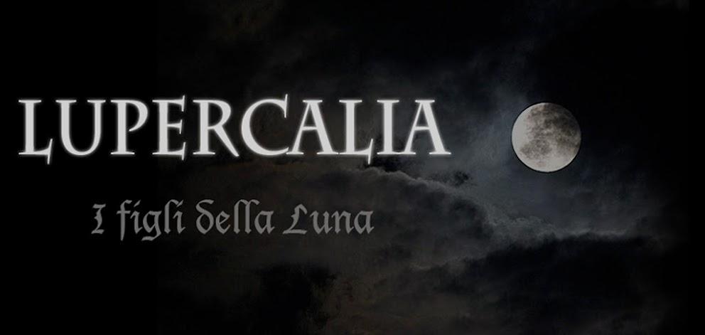 Lupercalia -I figli della Luna-